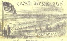 Camp Dennison, where Catharine Kennedy made a desperate effort to keep her son at home in 1861 (Wikipedia)