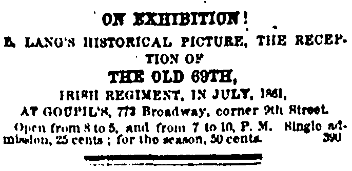 Advertisement for Lang's painting of the return of the 69th, with admission prices, 25th October 1862. A reminder that the painting also served a commercial market (New York Irish-American Weekly)